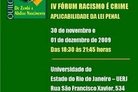 UERJ Sedia IV Fórum Racismo é Crime