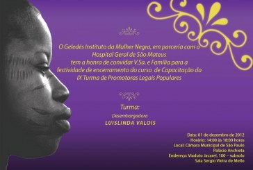 Geledés realiza a cerimônia de encerramento do curso de Capacitação de Promotoras Legais Populares