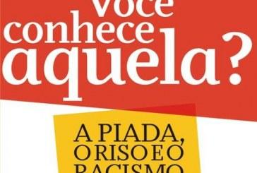"""Plano de Aula – """"Você conhece aquela? A piada, o riso e o racismo a brasileira"""""""