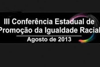 Vinte e oito municípios confirmaram realização da III Conferência da Igualdade Racial
