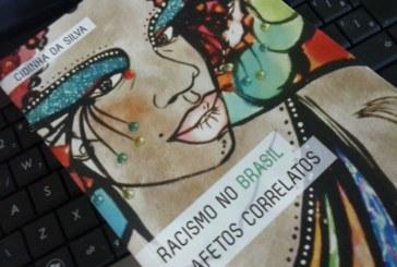 O soft em Racismo no Brasil e afetos correlatos