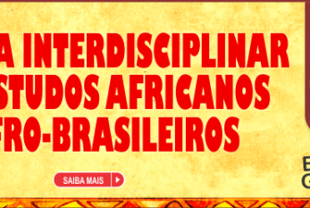 I Semana Interdisciplinar dos Estudos Africanos e Afro-Brasileiros da UFMA