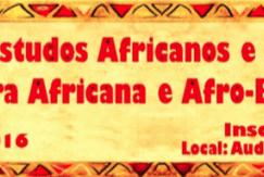 II Semana dos Estudos Africanos e Afro-Brasileiros começará no dia 4 de abril