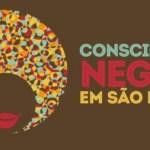Comemoração da Consciência Negra em São Paulo acontecerá neste final de semana no Largo do Paissandu e Vale do Anhangabaú