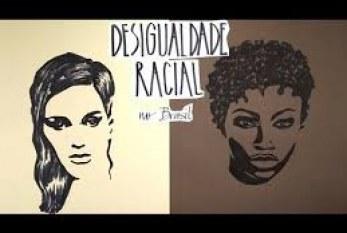 2 minutos para entender – Desigualdade Racial no Brasil