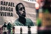 Emblemático, caso Rafael Braga não choca o Brasil