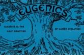 Eugenia: como movimento para criar seres humanos 'melhores' nos EUA influenciou Hitler