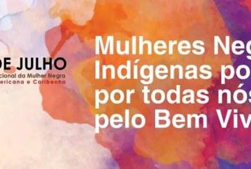 Mulheres Negras e Indígenas de SP comemoram o 25 de julho com Marcha