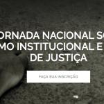 I Jornada Nacional sobre Racismo Institucional e Sistema de Justiça (RJ) – Faça sua inscrição