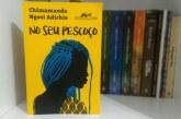 Em livro de contos, Chimamanda mostra machismo e racismo em situações cotidianas