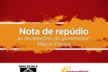 Nota de repúdio às declarações do governador Márcio França