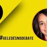 """#GeledésnoDebate: """"Não houve respaldo legal para a esterilização de Janaína"""""""