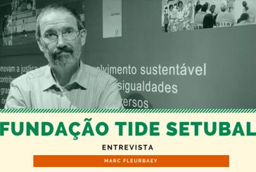 Fundação Tide Setubal entrevista Marc Fleurbaey