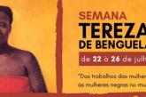 Semana Tereza de Benguela discute o mundo do trabalho da mulher negra