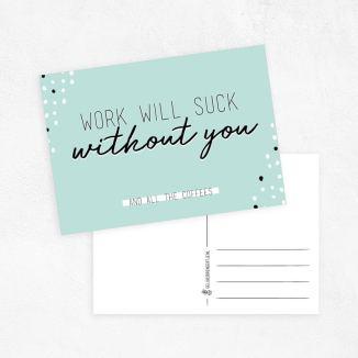workwillsuckwithoutyou-geluksbrengertje-complimentkaart