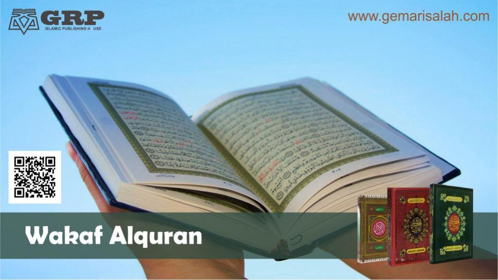 Pengertian dan Definisi Wakaf Alquran Serta Manfaatnya