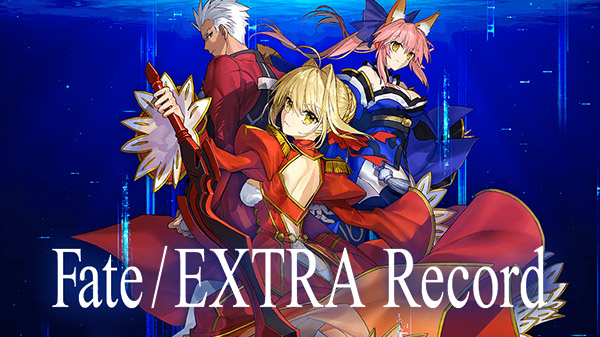 Do not miss Fate/EXTRA Record, a remake of Fate/EXTRA!