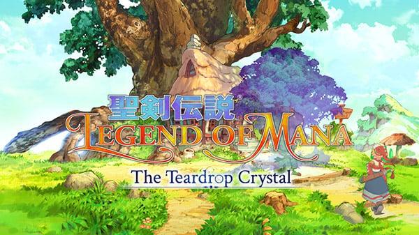Légende de Mana: Le cristal teardrop