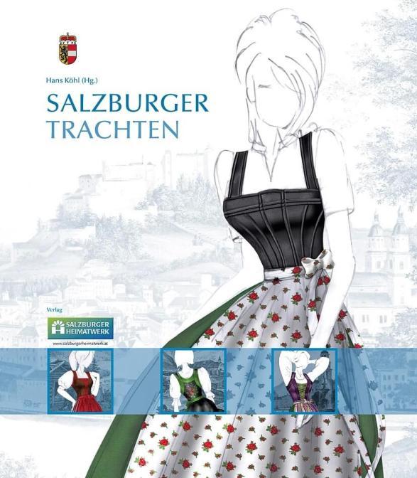 Salzburger Trachtenbuch (Salzburger Heimatwerk)