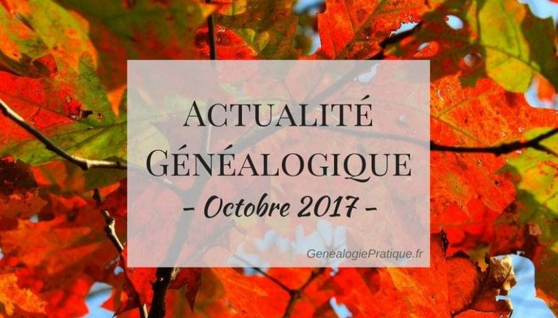 Actu genealogie octobre 2017