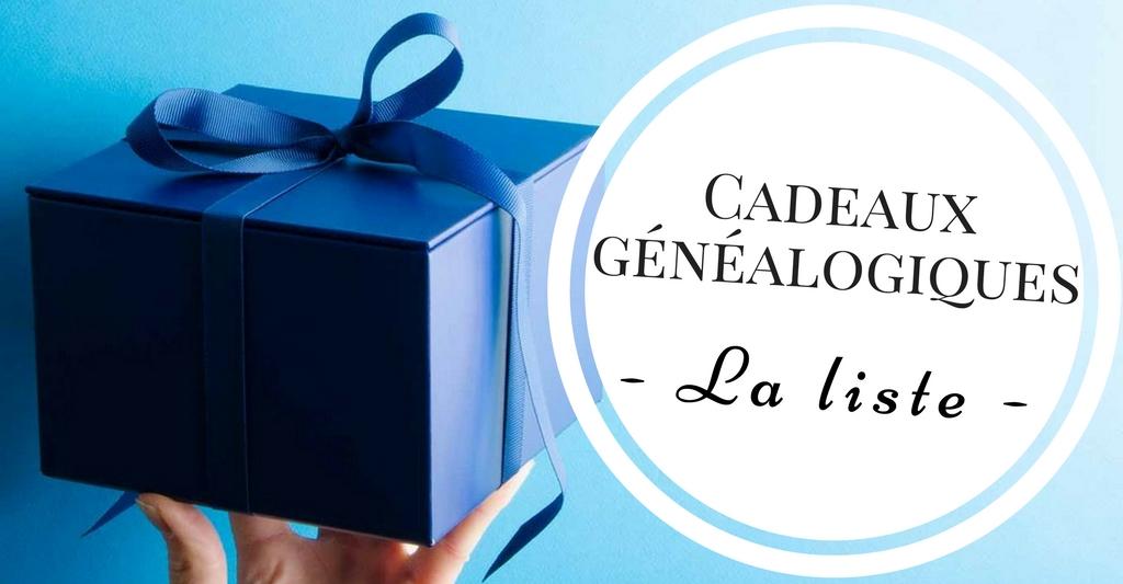 Cadeaux généalogiques : La liste !