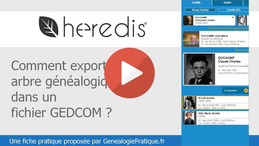 Heredis : Comment exporter votre arbre généalogique dans un fichier GEDCOM ?