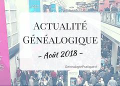 Actualité Généalogique aout 2018