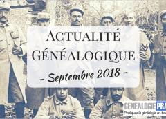 Actualité Généalogique Septembre 2018