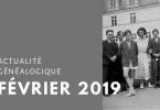 Actualité généalogique - Février 2019