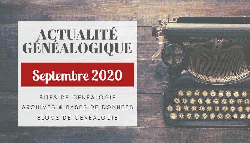 ActuGénéalogique Septembre 2020