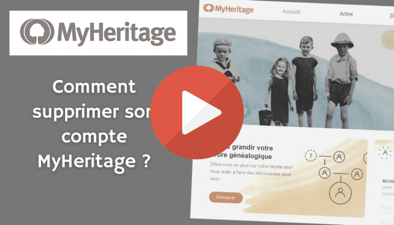 Comment supprimer son compte MyHeritage