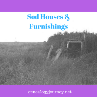 Sod Houses & Furnishings