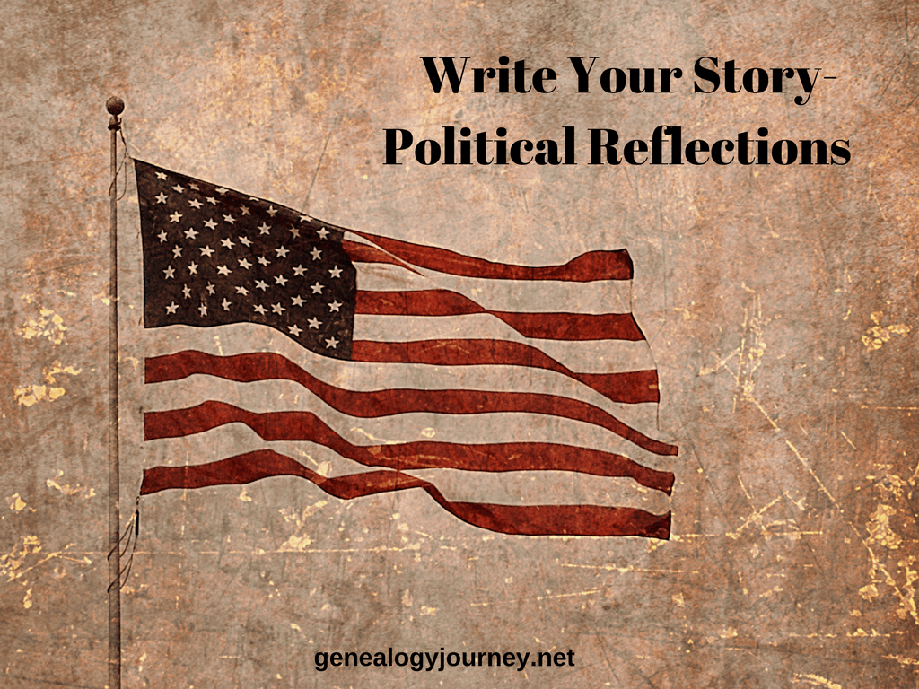 Write Your Story-Political Reflections