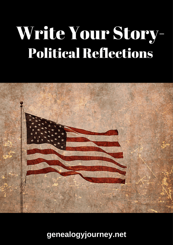 Write your story Political Reflections