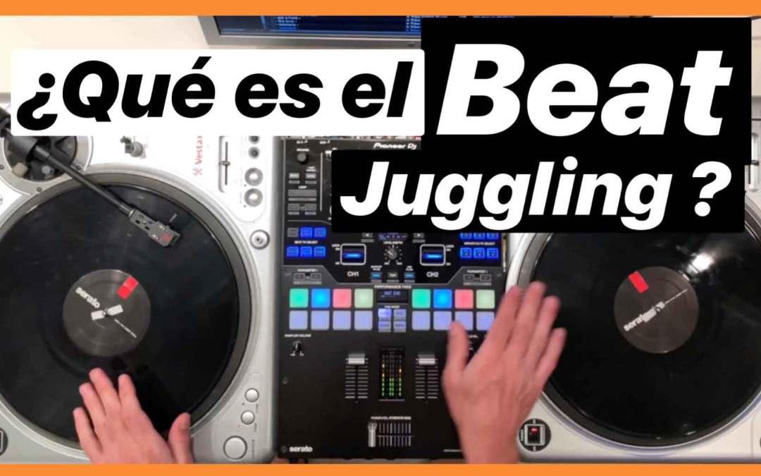 ¿Qué es el Beat Juggling?