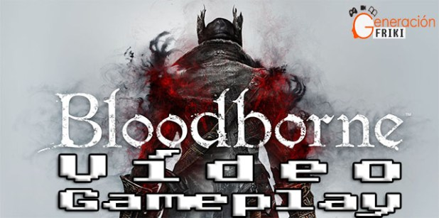 Bloodborne-video-gameplay-portada