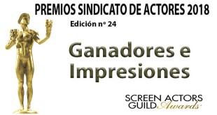 GANADORES PREMIOS SINDICATO DE ACTORES 2018: sorprendentemente, pocas sorpresas.