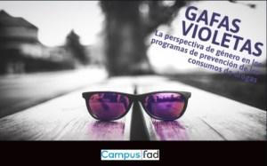 prevención perspectiva de género drogas adicciones gafas violetas