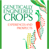 Crop biotech policy experts: Fallout from 'equivocating' National Academy of Sciences GMO report now being felt