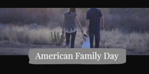 American Family Day