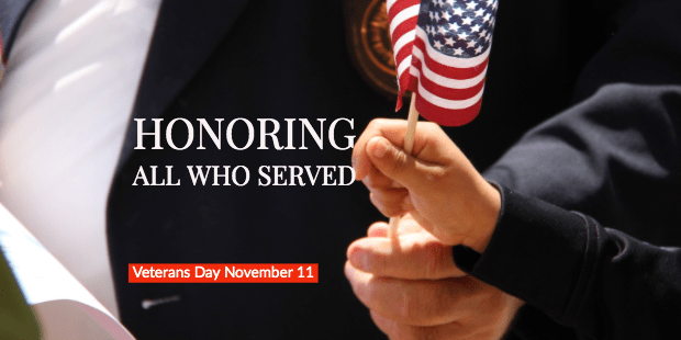 Honoring All Who Served - Veterans Day 2019