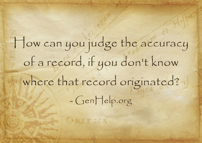 How can you judge the accuracy of a record, if you don't know where that record originated?
