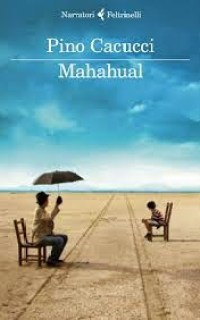 Mahahual di Pino Cacucci: Il libro della settimana | Genitorialmente