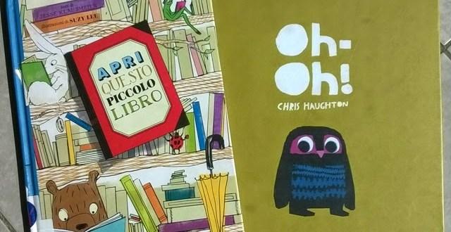 Il-libro-della-settimana-Oh-Oh-e-Apri-questo-piccolo-libro-Genitorialmente-