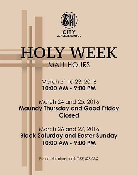 Holy Week Schedules of SM City GenSan, KCC Gensan, Gaisano Gensan & Veranza