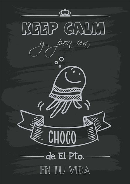 Keep-Calm-Choco_puertosantamaria