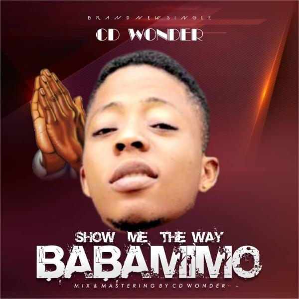CD Wonder - Show Me The Way Baba Mimo