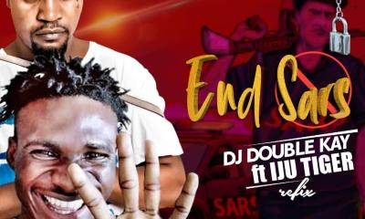 DJ Double Kay Ft. Iju Tiger - End Sars (Refix)