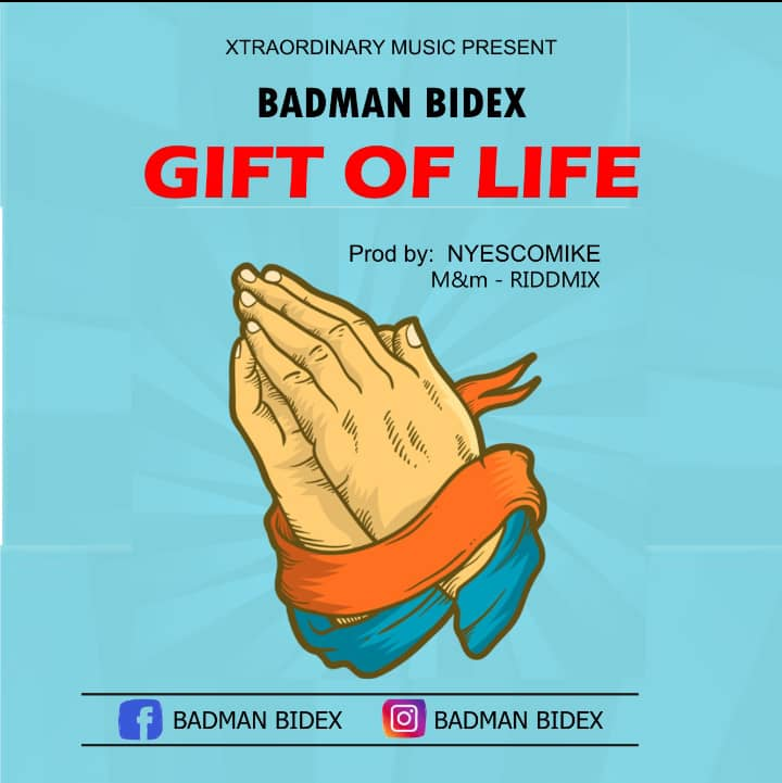 Badman Bidex - Gift Of Life