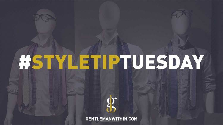 Style Tip Tuesday | Gentleman Within
